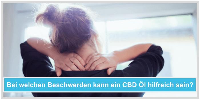 CBD Öl Beschwerden Anwendungsgebiete