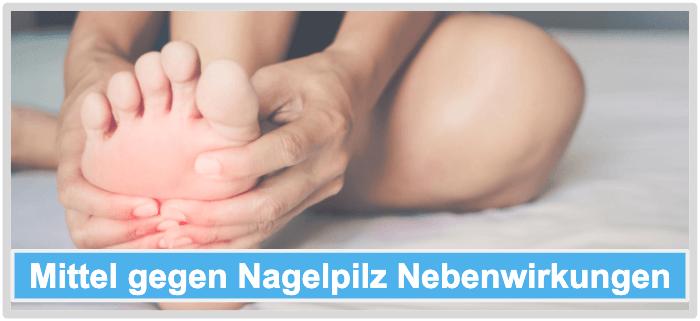 Mittel gegen Nagelpilz Nebenwirkungen Risiken