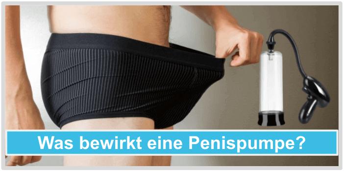 Penispumpe Wirkung Funktion