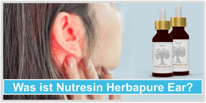 Was ist Nutresin Herbapure Ear