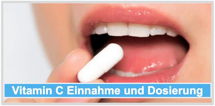 Vitamin C Einnahme Dosierung Anwendung