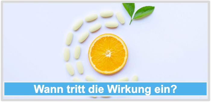 Vitamin C Wirkung Wirkungseintritt