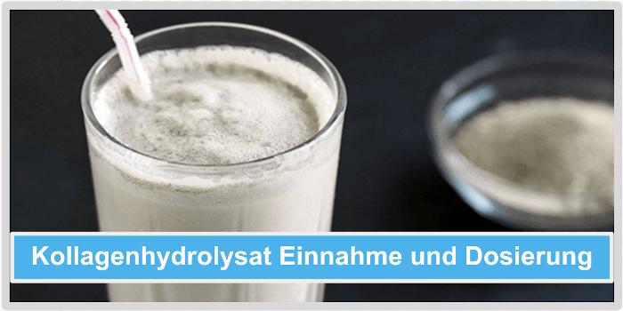 Kollagenhydrolysat Einnahme Dosierung