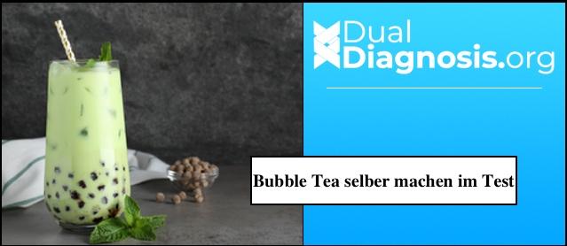 bubble tea selber machen test