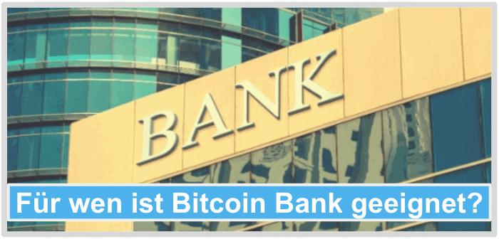 Fuer-wen-ist-Bitcoin-Bank-geeignet