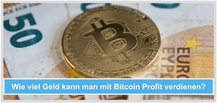 Wie-viel-Geld-mit-Bitcoin-Profit-verdienen