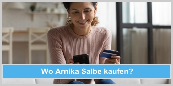 Wo kann man Arnika Salbe günstig kaufen?