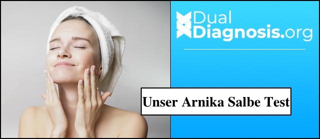 Arnika Salbe im Test: Selbsttest, Erfahrung und Bewertung