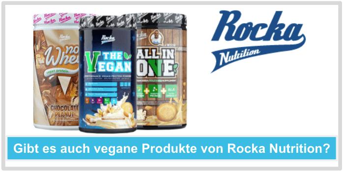 Gibt es auch vegane Produkte von Rocka Nutrition
